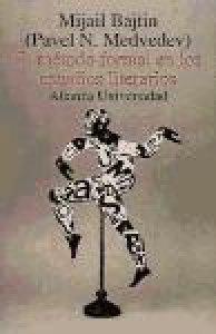 El método formal en los estudios literarios : introducción crítica a una poética sociológica