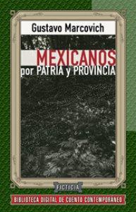 Mexicanos por patria y provincia