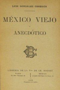 México viejo y anecdótico