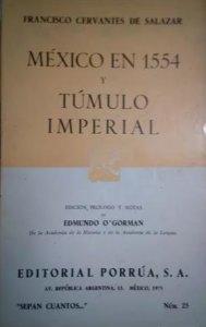 México en 1554 y Túmulo imperial