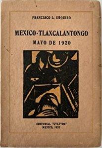 México Tlaxcalantongo : Mayo de 1920
