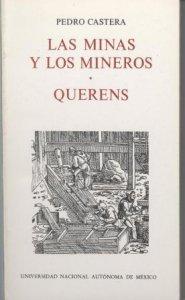 Las minas y los mineros y Querens