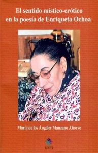 El sentido místico-erótico en la poesía de Enriqueta Ochoa