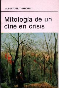 Mitología de un cine en crisis