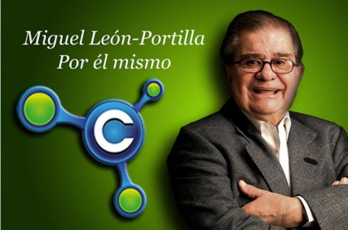 Campus del pensamiento. Miguel León Portilla. Por él mismo.