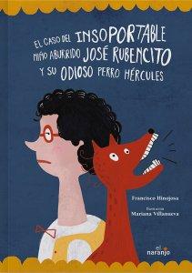 José Rubencito y su odioso perro Hércules