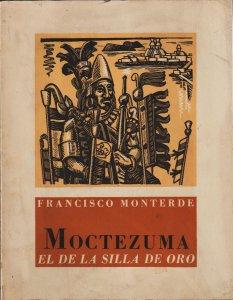 Moctezuma : el silla de oro