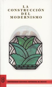 La construcción del modernismo