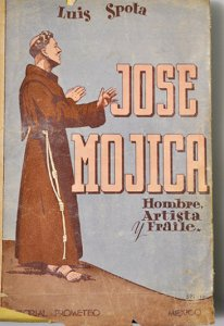 José Mojica, hombre, artista y fraile