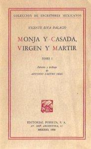 Monja y casada, virgen y mártir I