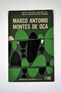 Marco Antonio Montes de Oca [autobiografía precoz]