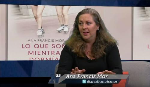 <i>Lo que soñé mientras dormías</i>, primera novela de Ana Francis Mor