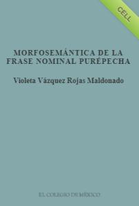 Morfosemántica de la frase nominal purépecha