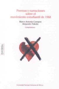 Poemas y narraciones sobre el movimiento estudiantil de 1968