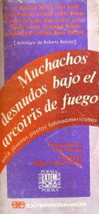 Muchachos desnudos bajo el arcoiris de fuego : once jóvenes poetas latinoamericanos