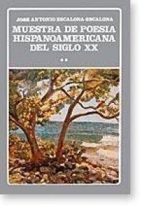 Muestra de poesía hispanoamericana del siglo XX. Tomo II