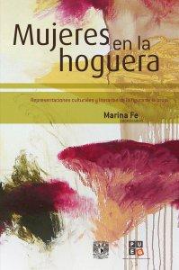 Mujeres en la hoguera: representaciones culturales y literarias de la figura de la bruja