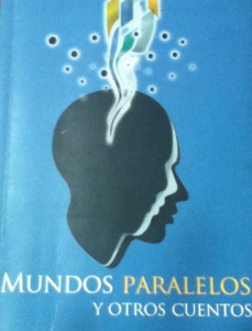 Mundos paralelos y otros cuentos