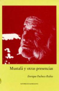Mustafá y otras presencias