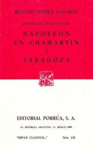 Episodios nacionales : Napoleón en Chamartín ; Zaragoza