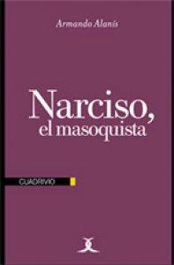 Narciso, el masoquista
