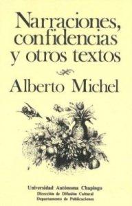 Narraciones, confidencias y otros textos