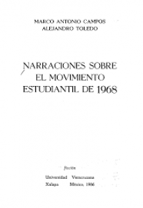 Narraciones sobre el movimiento estudiantil de 1968