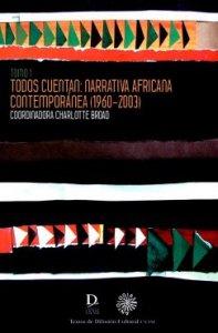 Todos cuentan : narrativa africana contemporánea (1960-2003)