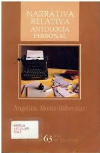 Narrativa relativa : antología personal