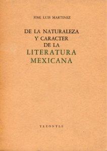 De la naturaleza y carácter de la literatura mexicana