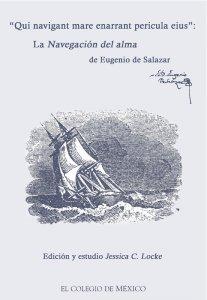 """""""Qui navigant mare enarrant pericula eius"""" : la Navegación del alma de Eugenio de Salazar"""