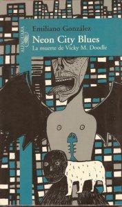 Neon city blues. La muerte de Vicky M. Doodle