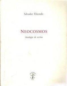Neocosmos : antología de escritos