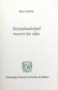 Netzahualcoyotl recorre las islas
