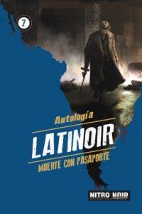 Latinoir : muerte con pasaporte