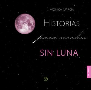 Historias para noches sin luna