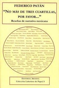 No más de tres cuartillas, por favor : reseñas sobre narrativa mexicana del siglo XX