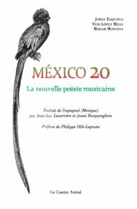 México 20 : La nouvelle poésie mexicaine