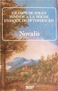 Granos de polen ; Himnos a la noche ; Enrique de Ofterdingen