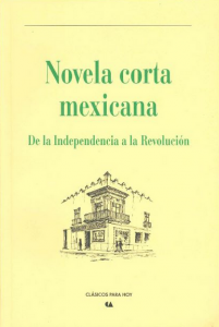 Novela corta mexicana : de la independencia a la revolución