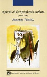 Novela de la revolución cubana (1960-1990)