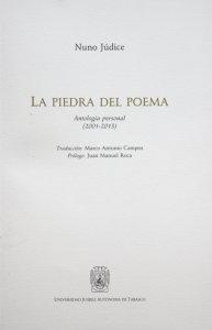 La piedra del Poema: antología personal (2001-2013)