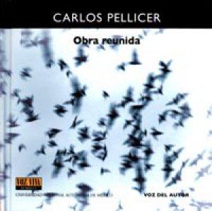 Carlos Pellicer. Obra reunida [CD]