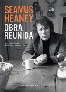 Seamus Heaney: obra reunida