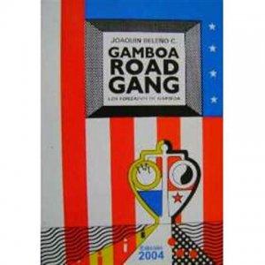 Gamboa road gang : los forzados de Gamboa