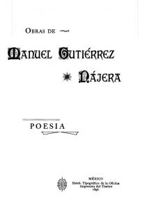 Obras de Manuel Gutiérrez Nájera : poesía