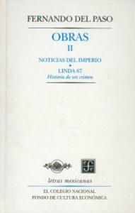 Obras II. Noticias del Imperio y Linda 67. Historia de un crimen