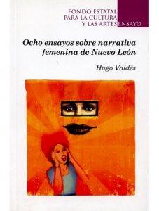 Ocho ensayos sobre narrativa femenina de Nuevo León