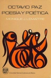Octavio Paz, poesía y poética