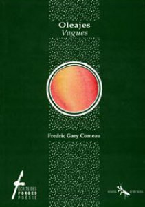 Oleajes/Vagues [edición bilingüe]